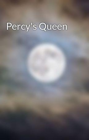 Percy's Queen by Countnerd