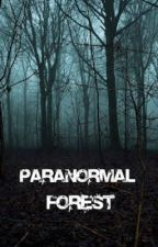 Paranormal Forest by Thorne