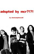 adopted by mcr?!???? xD by chemicalpilotsxdd