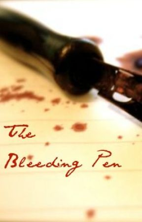 The Bleeding Pen by EvilRaccoonBabies