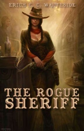 The Rogue Sheriff by ErichW