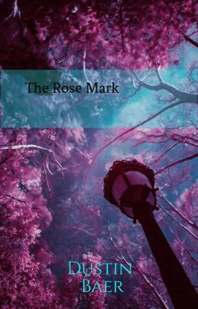 The Rose Mark by Grandeontheside