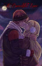 A Beautiful Love  ✔ by Inori02