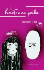 kimetsu no yaiba | | random texts by noxiousseraph