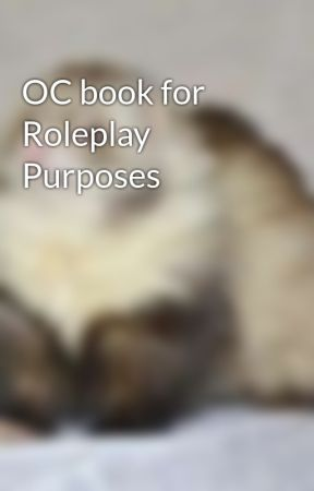 OC book for Roleplay Purposes by Queen_Cutie_Senpai