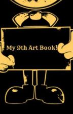 My 9th Art Book! by -BATIM_Kira-