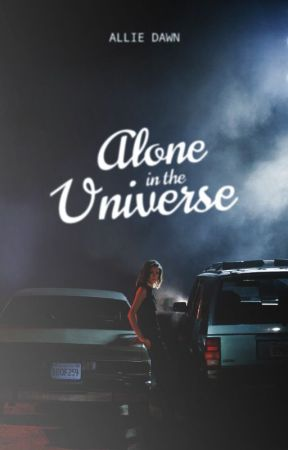 Alone in the Universe by AllieDawnx