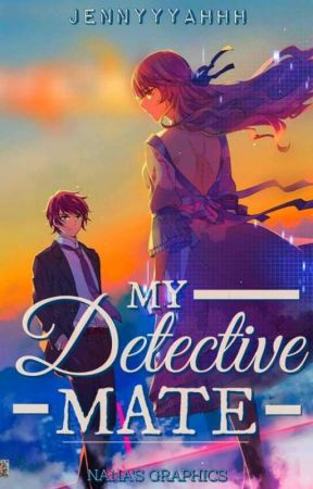 My Detective Mate || ON GOING by jennyyyahhh