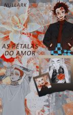 As pétalas do amor by Ceeline00