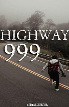 Highway 999 by Serialsleeper