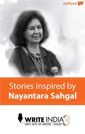 Final Entries on the topic by Nayantara Sahgal by WriteIndia