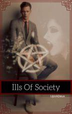 Ills Of Society by UpirADeux