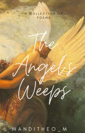 the angel's weeps  by rosegold_tears