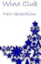 Winx Club Next Generation by WinxyGirl