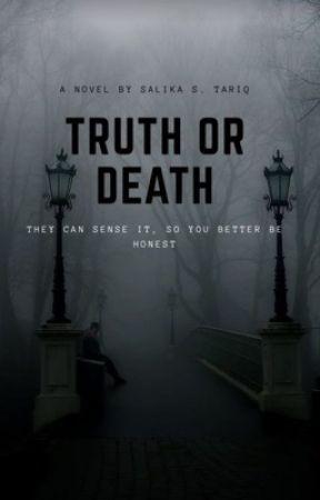 Truth or Death by SalikaTariq