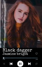 Black dagger. by jazminebrightxx