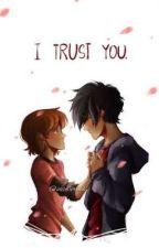 The One I Trust by Phantomous_Author