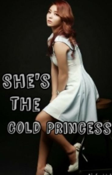 She's the Cold Princess (ON GOING)