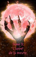 Empathazer (TW): Tome 3: L'appel de la meute. by ManonChristy44