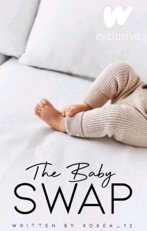 The baby swap (coming soon) by xoxek_12