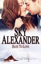 Hate To Love (Historical Romance Collection) by skyalexander1