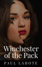 Winchester of the Pack (P. Lahote) by Lone-wolf-fanfics