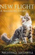 New Flight - a warriors story by Nightfall_LeCluffle