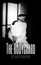 The Bodyguard (Editing) by AbbyTheAmazing