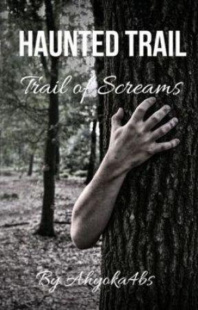 Haunted Trail: Trail of Screams by Ahyoka4bs