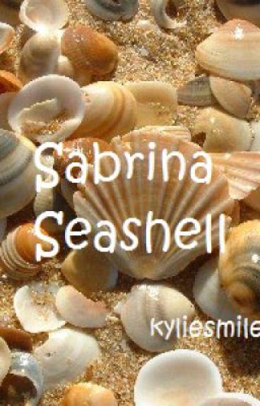 sabrina seashell by kyliesmilee1