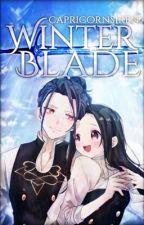 Winter Blade - A Fire Emblem Three Houses Fanfiction by CapricornSiren