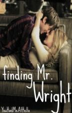 Finding Mr. Wright by YouHadMeAtHello