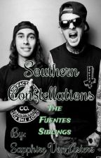 Southern Constellations (The Fuentes Siblings) *HIATUS* by BloodSapphire