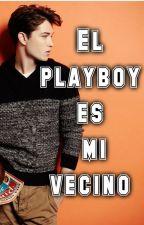 El playboy es mi vecino by Florcithaa