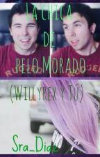 La chica de pelo morado (Willyrex y tú) by shulyss