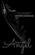 The Fallen Angel by LaraMelissa