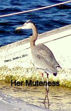 Her Muteness by CottonJones