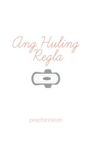 Ang Huling Regla
