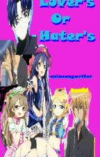 Lovers or Haters(Complete) by artist_X_author