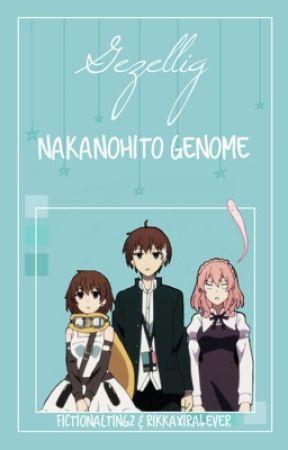 Naka No Hito Genome x Reader Oneshots by HermioneAnnabethSans