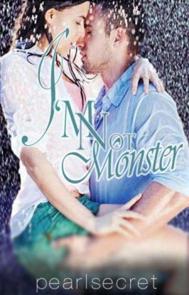 I'm Not Monster