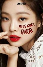 Miss Kim's Favor [COMPLETED]  by cynsfoot