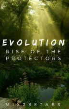 Evolution: Rise of the Protectors by FakeMasked