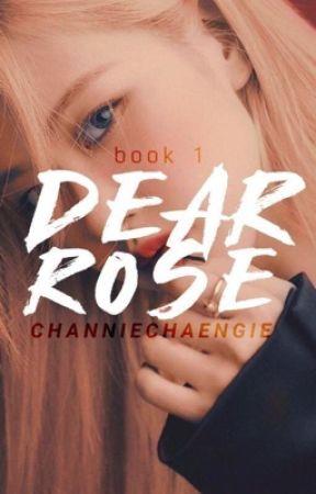 Dear Rosè | Chanrose AU [HIATUS] by channiechaengie