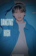 dancing high by scriptsaysyoucare