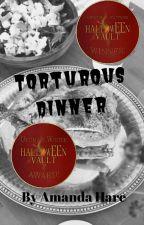 Torturous Dinner by sacredlilac