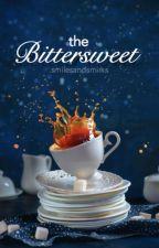 The Bittersweet by smilesandsmirks