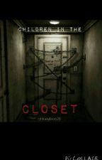 children in the closet by cloeyboo28