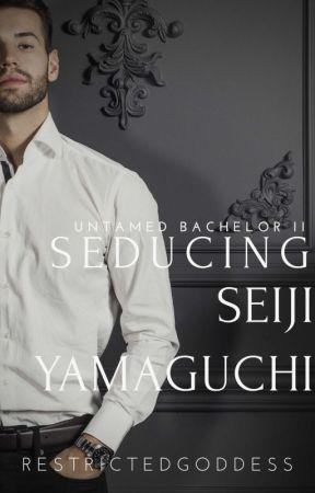 Seducing Seiji Yamaguchi by RestrictedGoddess