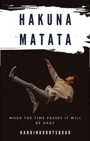 Hakuna Matata [khb] by hanbinbobbysquad